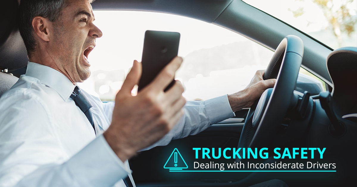 Trucking Safety Dealing with Inconsiderate Drivers